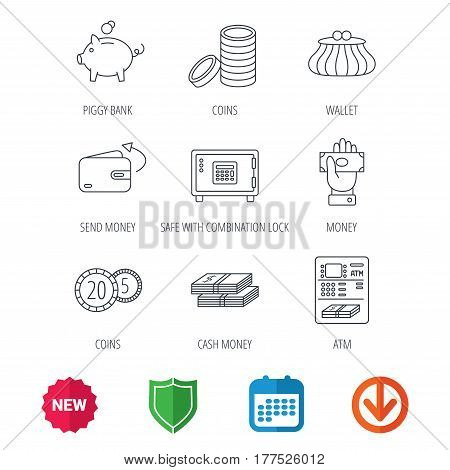 Piggy bank, cash money and wallet icons. Safe box, send money and dollar usd linear signs. Give money, coins and ATM icons. New tag, shield and calendar web icons. Download arrow. Vector
