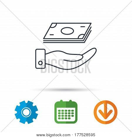 Save money icon. Hand with cash sign. Investment or savings symbol. Calendar, cogwheel and download arrow signs. Colored flat web icons. Vector
