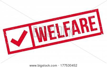 Welfare rubber stamp. Grunge design with dust scratches. Effects can be easily removed for a clean, crisp look. Color is easily changed.