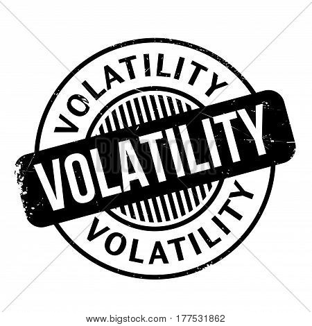 Volatility rubber stamp. Grunge design with dust scratches. Effects can be easily removed for a clean, crisp look. Color is easily changed.