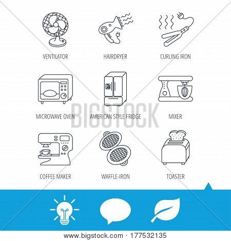 Microwave oven, hair dryer and blender icons. Refrigerator fridge, coffee maker and toaster linear signs. Ventilator, curling iron and waffle-iron icons. Light bulb, speech bubble and leaf web icons