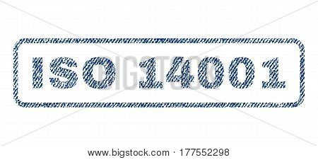 ISO 14001 text textile seal stamp watermark. Blue jeans fabric vectorized texture. Vector tag inside rounded rectangular shape. Rubber emblem with fiber textile structure.
