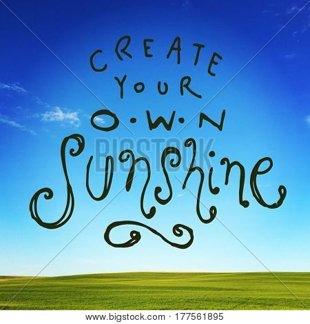 Quote - Create your own sunshine