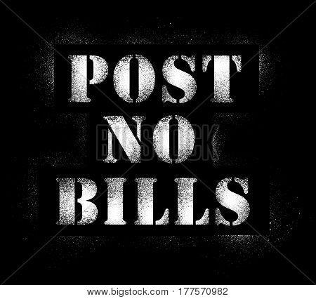 "Graffiti spray ""Post no bills"" in white isolated on black background"