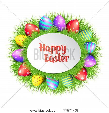 Happy Easter collection. Colorful eggs and grass frame on white background. Oval border. Realistic vector illustration