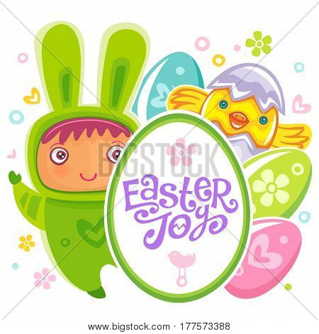 Colorful Easter Greeting Card child bunny and frame with Easter Joy text lettering. Rabbit baby, eggs and chicken. Use it as banner, invitation to egg hunting. Vector isolated on white background