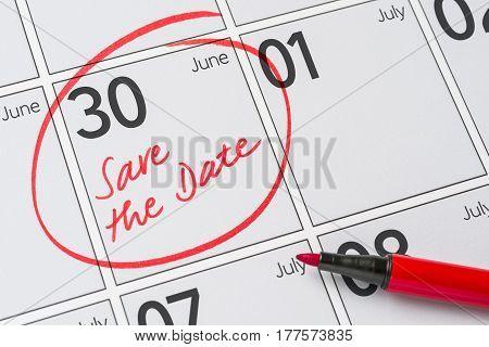 Save The Date Written On A Calendar - June 30