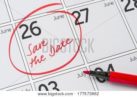 Save The Date Written On A Calendar - June 26