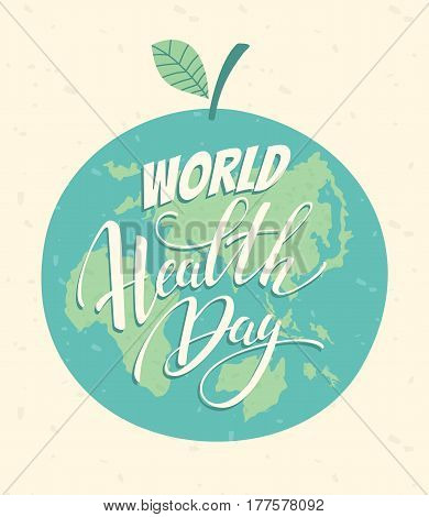 World health day concept with hand draw lettering and Earth background. Vector
