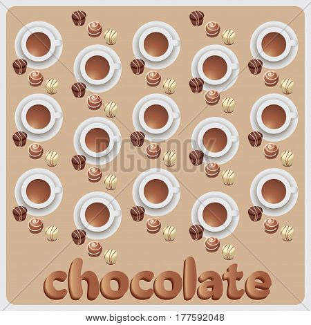Chocolate candies and hot chocolate. The composition with the template. Design for candy boxes, textiles, napkins, wrapping paper,