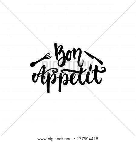 Bon appetit - hand drawn lettering phrase isolated on the white background. Fun brush ink inscription for photo overlays, greeting card or t-shirt print, poster design