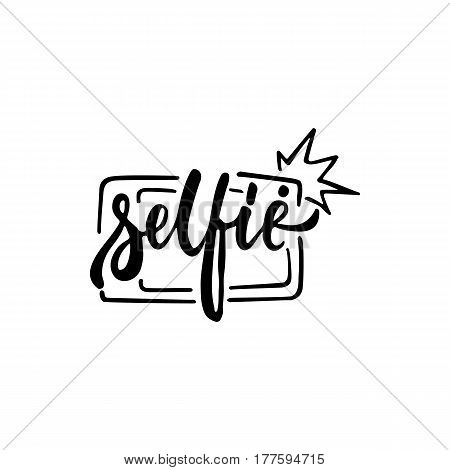 Selfie - hand drawn lettering phrase isolated on the white background. Fun brush ink inscription for photo overlays, greeting card or t-shirt print, poster design