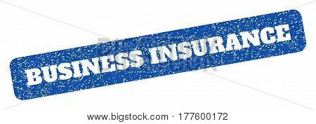 Blue rubber seal stamp with Business Insurance text hole. Vector caption inside rounded rectangular banner. Grunge design and dirty texture for watermark labels. Inclined scratched sign.