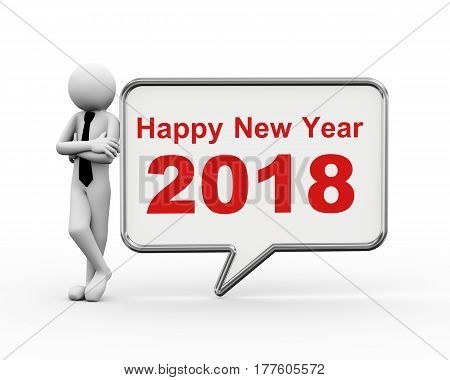 3d rendering of businessman standing with new year 2018 speech bubble. 3d people man character