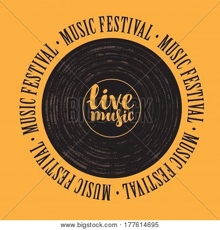 square banner with a vinyl record inscription live music and the words music festival written around