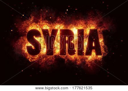 syria war text on fire flames explosion burning explode