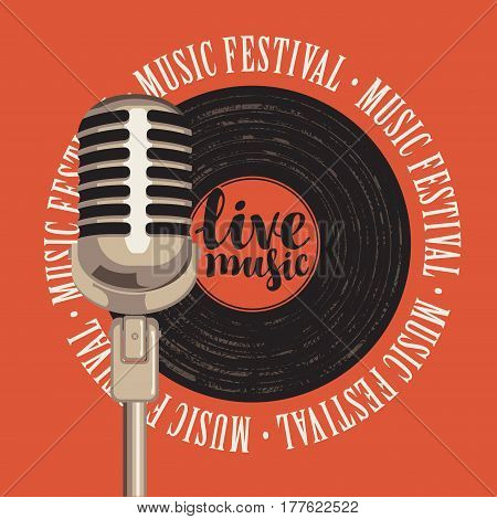banner with a vinyl record microphone inscription live music and the words music festival written around