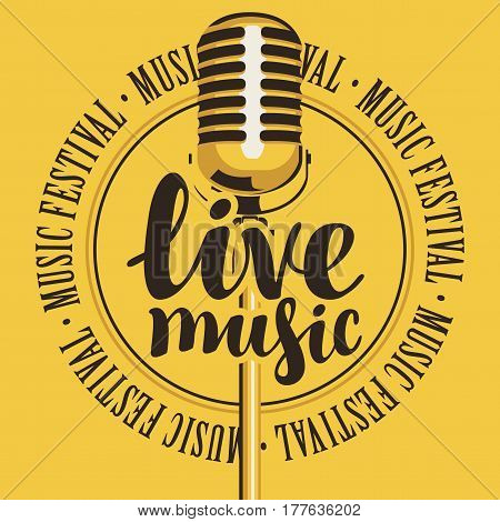 banner with microphone inscription live music and the words music festival written around