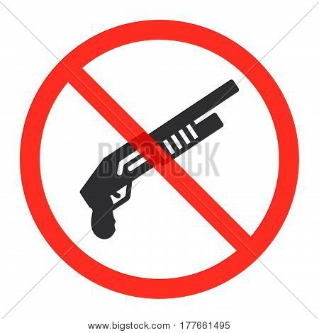 Shotgun icon in prohibition red circle No weapons ban sign forbidden symbol. Vector illustration isolated on white