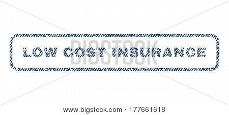 Low Cost Insurance text textile seal stamp watermark. Blue jeans fabric vectorized texture. Vector caption inside rounded rectangular banner. Rubber sticker with fiber textile structure.