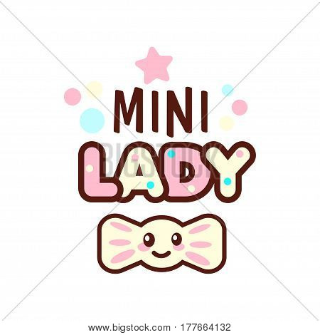 The vector illustration of pink ribbon and the mini lady text with stylish kawaii emoji. Vector style girls gift emoticons for print on t-shirt, one piece body gift for kids.