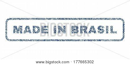 Made In Brasil text textile seal stamp watermark. Blue jeans fabric vectorized texture. Vector tag inside rounded rectangular banner. Rubber emblem with fiber textile structure.
