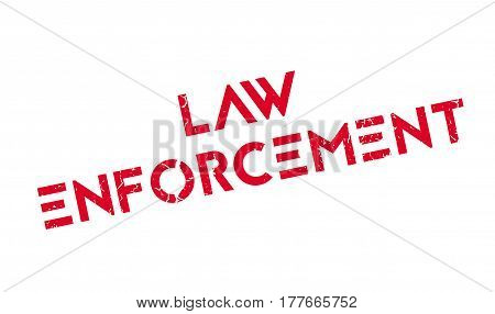 Law Enforcement rubber stamp. Grunge design with dust scratches. Effects can be easily removed for a clean, crisp look. Color is easily changed.