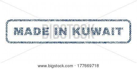 Made In Kuwait text textile seal stamp watermark. Blue jeans fabric vectorized texture. Vector caption inside rounded rectangular banner. Rubber sticker with fiber textile structure.