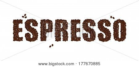 The word ESPRESSO written with Coffee Beans isolated on a white background. Vector format