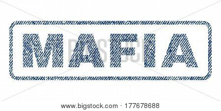Mafia text textile seal stamp watermark. Blue jeans fabric vectorized texture. Vector tag inside rounded rectangular shape. Rubber emblem with fiber textile structure.