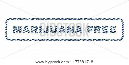 Marijuana Free text textile seal stamp watermark. Blue jeans fabric vectorized texture. Vector caption inside rounded rectangular shape. Rubber sticker with fiber textile structure.