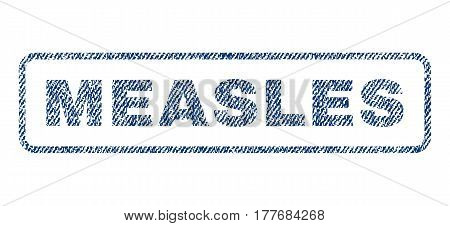 Measles text textile seal stamp watermark. Blue jeans fabric vectorized texture. Vector caption inside rounded rectangular shape. Rubber emblem with fiber textile structure.