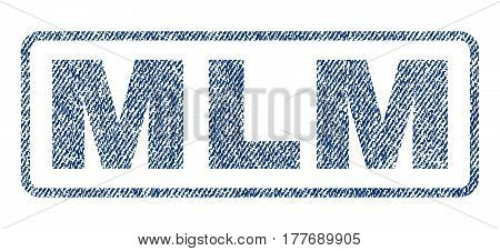 Mlm text textile seal stamp watermark. Blue jeans fabric vectorized texture. Vector tag inside rounded rectangular shape. Rubber emblem with fiber textile structure.
