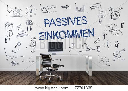 PASSIVE INCOME (German Passives Einkommen) | Desk in an office with symbols. 3d Rendering.