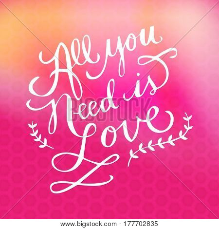 Quote - All you need is love