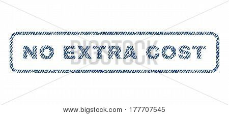 No Extra Cost text textile seal stamp watermark. Blue jeans fabric vectorized texture. Vector caption inside rounded rectangular shape. Rubber emblem with fiber textile structure.