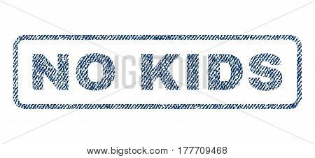 No Kids text textile seal stamp watermark. Blue jeans fabric vectorized texture. Vector tag inside rounded rectangular shape. Rubber emblem with fiber textile structure.