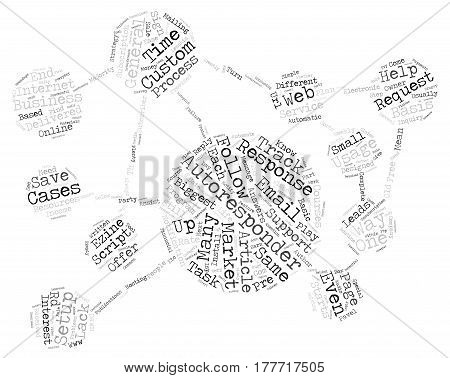 Autoresponders Ease Your Life text background word cloud concept