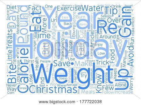 Avoid Holiday Weight Gain Easy Tips text background word cloud concept poster