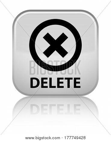 Delete Special White Square Button