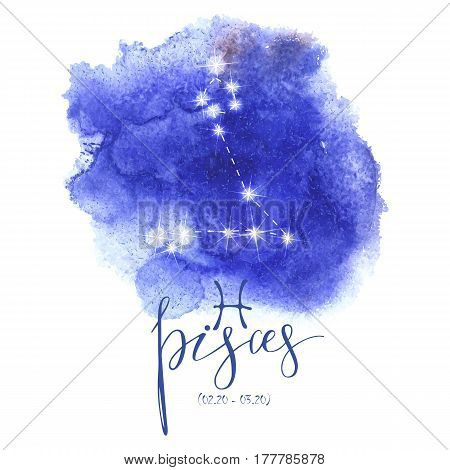 Astrology sign Pisces on  blue watercolor background with modern lettering. Zodiac constellation with  shiny star shapes. Part of zodiacal system and ancient calendar. Hand drawn horoscope illustration. Part of big collection