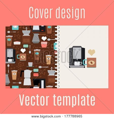 Cover design for print with coffee maker and cups pattern. Vector illustration