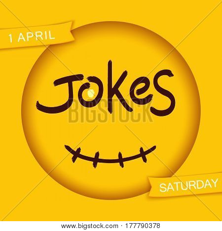 Jokes. Stylized smiley design. Funny sticker. Grunge brush lettering in 3D round frame with smile. Vector EPS 10