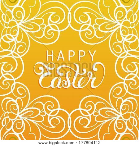 Happy Easter handwritten type greeting card in tracery pattern frame. Religious holiday vector illustration for poster, flyer.