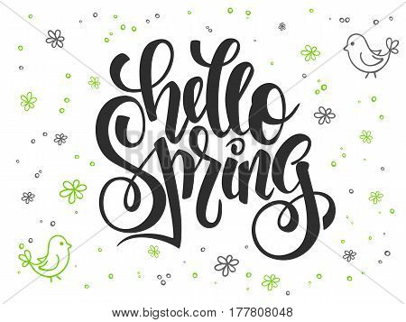 vector hand lettering greetings text - hello spring with doodle flowers, bird and bubbles.