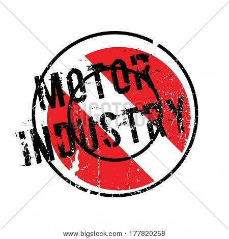 Motor Industry rubber stamp. Grunge design with dust scratches. Effects can be easily removed for a clean, crisp look. Color is easily changed.