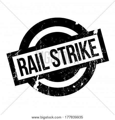 Rail Strike rubber stamp. Grunge design with dust scratches. Effects can be easily removed for a clean, crisp look. Color is easily changed.