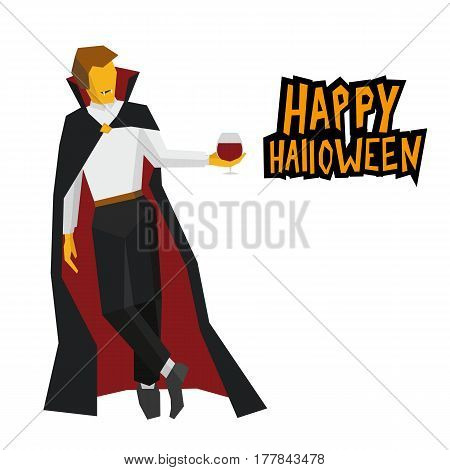 Standing vampire with wineglass in hand. Cartoon evil character isolated on white background. With words 'Happy Halloween'. Simple geometric shapes flat stile vector clip art.