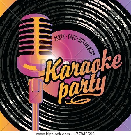 Vector banner with microphone vinyl record and inscription karaoke party