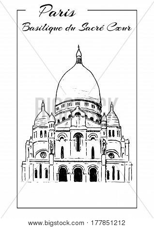 Basilica of Sacre Coeur, Montmartre. Paris symbol. The Basilica of the Sacred Heart. Hand drawing sketch vector illustration. Touristic place. Can be used at advertising, postcards, prints, textile